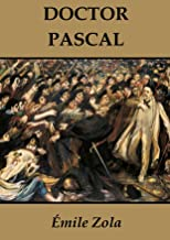 Doctor Pascal [Annotated] (English Edition)