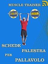 Schede Palestra per Pallavolo (Italian Edition)