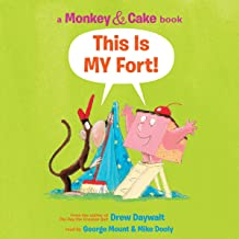 Monkey and Cake: This Is My Fort