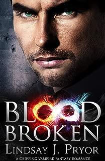 Blood Broken: A gripping vampire fantasy romance (Blackthorn Book 8)