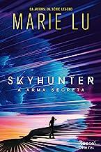 Skyhunter: A arma secreta