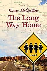 The Long Way Home Kindle Edition
