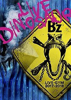 """B'z LIVE-GYM 2017-2018 """"LIVE DINOSAUR"""" [Blu-ray]"""