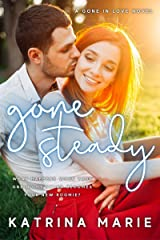 Gone Steady (Gone in Love) Kindle Edition