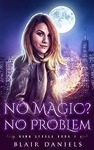 No Magic? No Problem (Kira Steele Book 1)