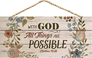 Best P. Graham Dunn with God All Things are Possible Floral Design 5 x 10 Wood Plank Design Hanging Sign Review