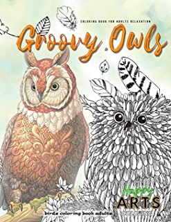 Groovy OWLS coloring book for adults relaxation, birds coloring book adults: Adult owl coloring books for women and men