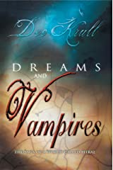 Dreams and Vampires Kindle Edition