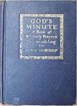 GOD'S MINUTE A Book of 365 Daily Prayers Sixty Seconds Long for Home Worship