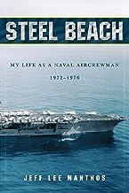 Steel Beach: My life as a naval aircrewman 1972-1976