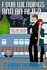 Four Weddings and an Alien (Alienn, Arkansas Book 5) Kindle Edition