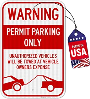 Permit Parking Sign, No Parking Sign, Large 12x18 3M Reflective (EGP) Rust Free .63 Aluminum, Weather/Fade Resistant, Easy Mounting, Indoor/Outdoor Use, Made in USA by SIGO SIGNS