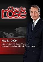 Charlie Rose - Elizabeth Warren / Naomi Klein & William Greider(May 11,  2009)