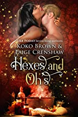 Hexes & Oh's (Low Country Witches Book 1) Kindle Edition