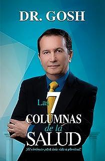Las 7 Columnas de la Salud (Spanish Edition)
