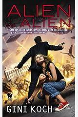 Alien vs. Alien Kindle Edition