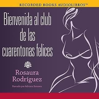 Bienvenida al club de las cuarentonas felices [Welcome to the Happy-Forties-Women Club]