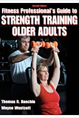 Fitness Professional's Guide to Strength Training Older Adults Paperback