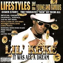 lil keke it was all a dream