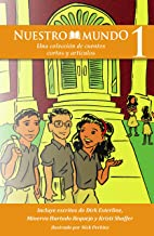 Nuestro Mundo Level 1: A Collection of Short Stories (Spanish Readers) (Spanish Edition)