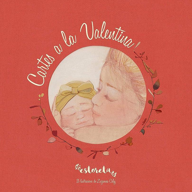 内向きドラマ喉頭Cartes a Valentina (Catalan Edition)