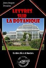 Lettres sur la botanique: édition intégrale (French Edition)