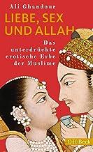Liebe, Sex und Allah: Das unterdrückte erotische Erbe der Muslime