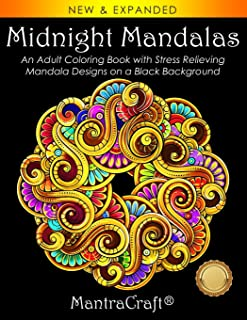 Midnight Mandalas: An Adult Coloring Book with Stress Relieving Mandala Designs on a Black Background (Coloring Books for ...