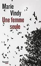 Une femme seule (Fayard Noir) (French Edition)