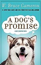 A Dog's Promise: A Novel (A Dog's Purpose, 3)