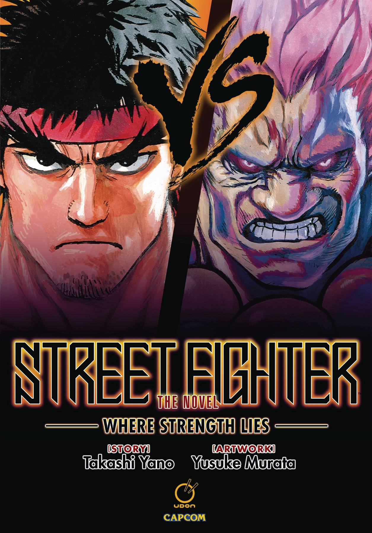 Image OfStreet Fighter: The Novel: Where Strength Lies