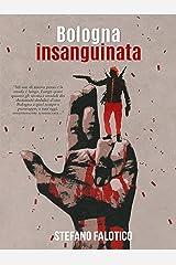 Bologna insanguinata (Italian Edition) Versión Kindle