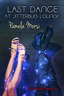 Last Dance at Jitterbug Lounge (That Business Between Us Book 4) (English Edition)
