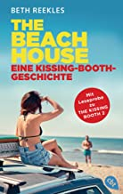 The Beach House - Eine Kissing-Booth-Geschichte (Die Kissing-Booth-Reihe 3) (German Edition)