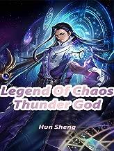 Legend Of Chaos Thunder God: Volume 2 (English Edition)