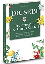 DR. SEBI Treatment and Cures Book: Dr. Sebi Cure for STDs, Herpes, HIV, Diabetes, Lupus, Hair Loss, Cancer, Kidney, and Other Diseases (Dr.Sebi's Cure Series Book 1) PDF