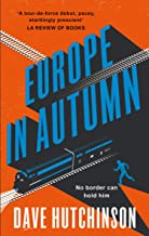 Europe In Autumn (The Fractured Europe Sequence Book 1)
