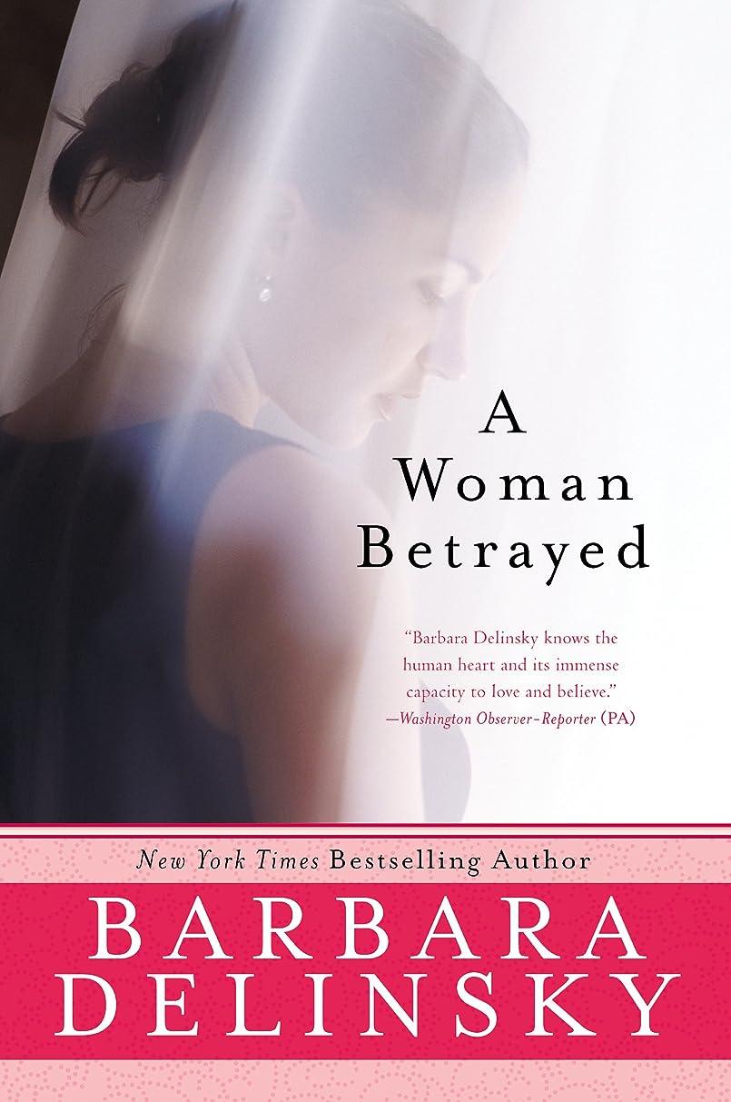 意志に反する致命的なアルバムA Woman Betrayed (English Edition)