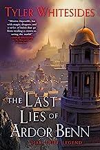 The Last Lies of Ardor Benn (Kingdom of Grit Book 3)