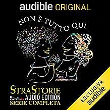 StraStorie Audio Edition. Serie completa: Non è tutto qui