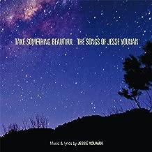Take Something Beautiful: The Songs of Jesse Younan