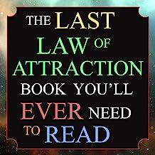 آخرین کتاب جذابیت که همیشه باید بخوانید: کلید گمشده برای سرانجام ضربه زدن به جهان و آشکار کردن خواسته های خود