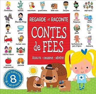 Regarde Et Raconte: Contes de F?es