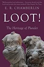 Loot!: The Heritage of Plunder
