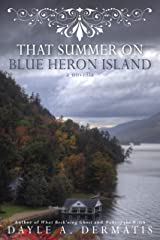That Summer on Blue Heron Island: A New Adult Gothic Romance Novella Kindle Edition