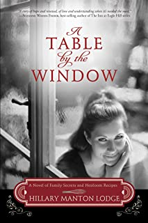 A Table by the Window: A Novel of Family Secrets and Heirloom Recipes (Two Blue Doors Book 1)
