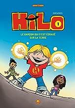Hilo, Tome 1 : Le garçon qui s'est écrasé sur la Terre