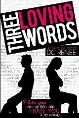 Three Loving Words Kindle Edition