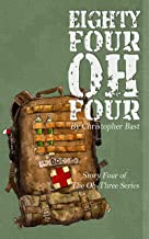 Eighty-Four-Oh-Four (Oh-Three Series Book 4)