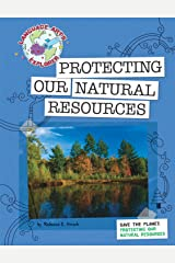 Save the Planet: Protecting Our Natural Resources (Explorer Library: Language Arts Explorer) Kindle Edition